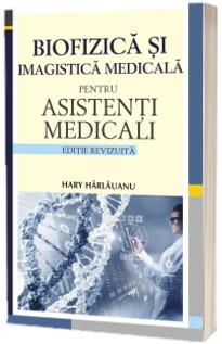Biofizica si imagistica medicala pentru asistenti medicali - Suport de curs