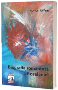 Biografia romantata a Rosalaniei