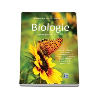 Biologie manual pentru clasa a V-a - Adriana Simona Popescu (Contine editie digitala)