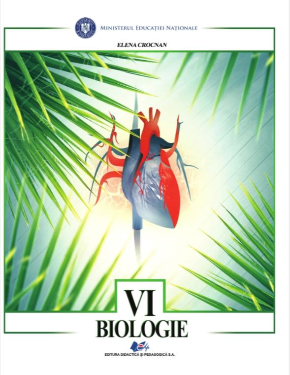 Biologie, manual pentru clasa a VI-a (Elena Crocnan)