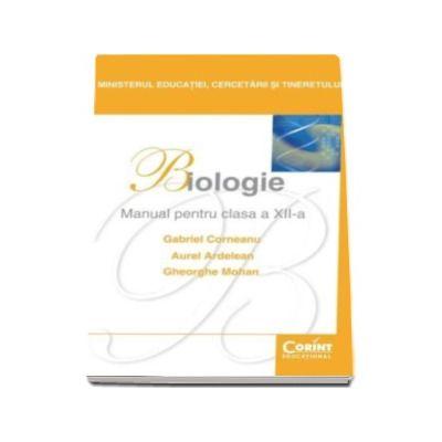 Biologie manual pentru clasa a XII-a (Gheorghe Mohan)