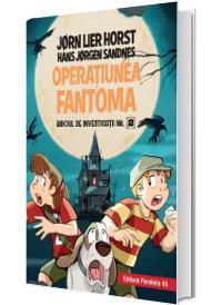 Biroul de investigatii nr. 2. Operatiunea Fantoma (editie cartonata)