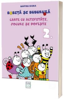 Bobita si Buburuza - Carte cu activitati, jocuri si povesti nr. 2