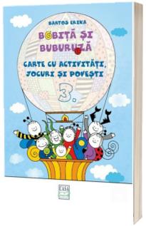 Bobita si Buburuza - Carte cu activitati, jocuri si povesti nr. 3