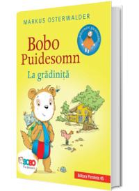 Bobo Puidesomn - La gradinita: Povesti ilustrate pentru puisori isteti (editie cartonata)