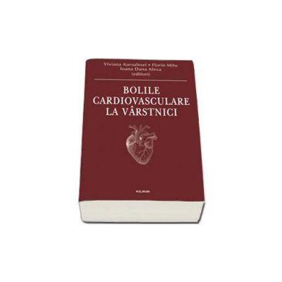 Bolile cardiovasculare la virstnici (Viviana Aursulesei editor)