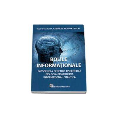 Bolile informationale. Patogeneza genetico-epigenetica. Biologia-Biomedicina, Informational cuantica