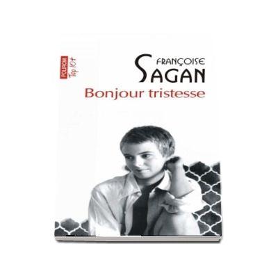 Bonjour tristesse - Francoise Sagan (Editie de buzunar, Top 10)