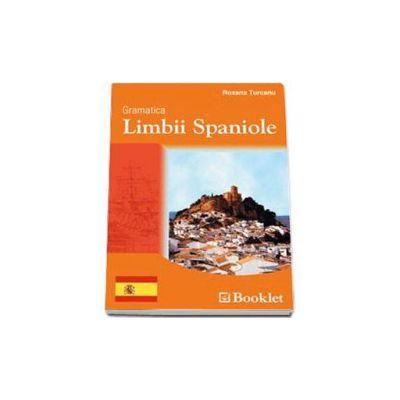 Gramatica limbii spaniole - Roxana Turcanu