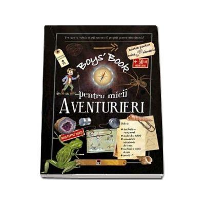 Boys Book pentru micii aventurieri - 8-12 ani