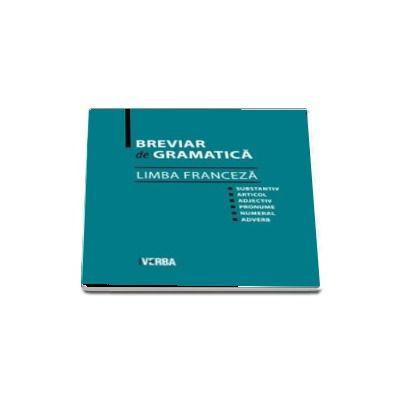 Breviar de gramatica - Limba Franceza