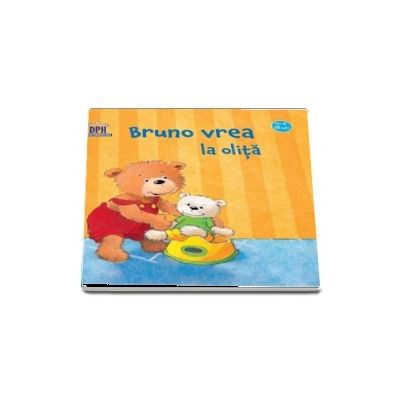Bruno vrea la olita - Editie ilustrata