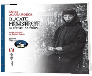 Bucate manastiresti si sfaturi de folos