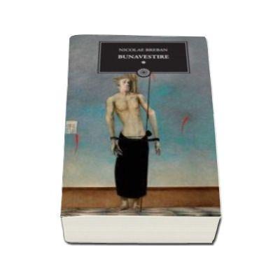 Bunavestire - Volumul I (Biblioteca pentru toti)