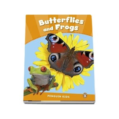 Butterflies and Frogs CLIL - Penguin Kids, level 3