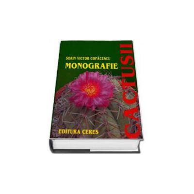 Cactusii. Monografie