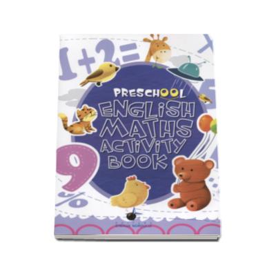 Caiet de engleza pentru prescolari (Matematica) - School English Maths Activity Book