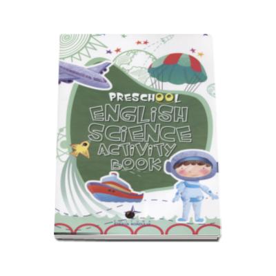Caiet de engleza pentru prescolari (Stiinta) - School English Science Activity Book