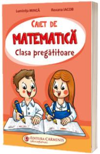 Caiet de matematica. Clasa pregatitoare.