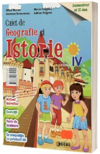 Caiet de pregatire la Istorie si Geografie. Clasa a IV-a, semestrul 2