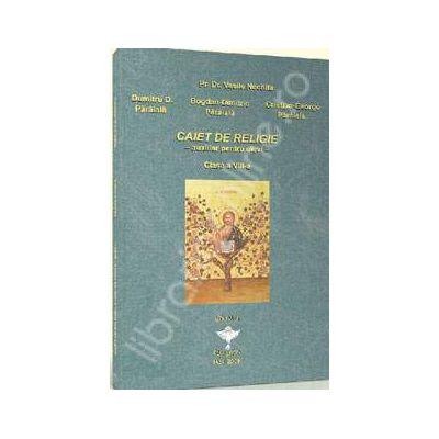 Caiet de religie pentru clasa a VIII-a. Auxiliar pentru elevi