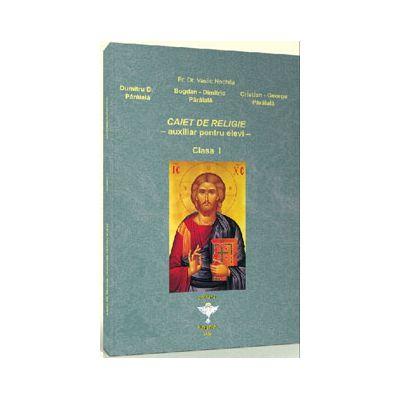 Caiet de religie pentru clasa I. Auxiliar pentru elevi