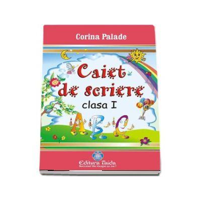 Caiet de scriere pentru clasa I (Corina Palade)