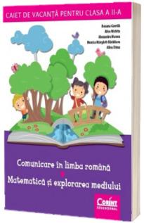 Caiet de vacanta clasa II. Limba si literatura romana - Matematica
