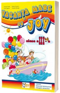 Caiet pentru vacanta clasa a III-a. Vacanta mare cu Joy