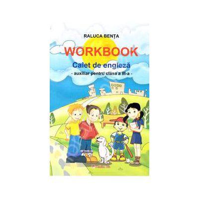 Caiet de limba engleza. Auxiliar pentru clasa a III-a (Workbook)