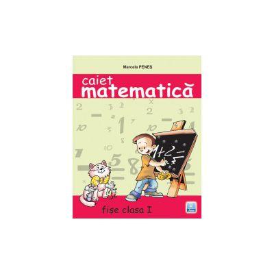 Caiet de matematica - Fise de lucru a I- a