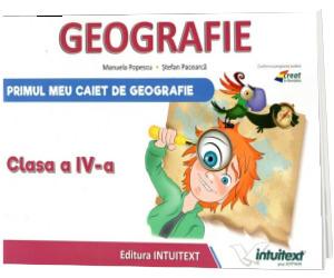 Caietul elevului pentru Geografie. Clasa a IV-a
