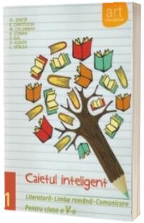 Caietul inteligent, pentru clasa a V-a, semestrul I. Literatura. Limba romana. Comunicare