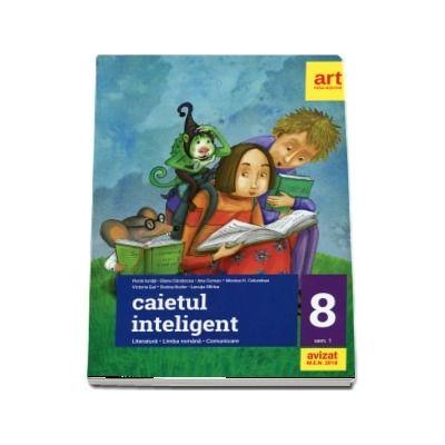 Caietul inteligent pentru clasa a VIII-a, semestrul I - Literatura. Limba romana. Comunicare (Editie 2018)
