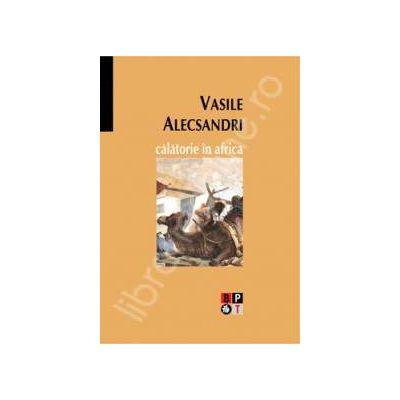 Calatorie in Africa (Vasile Alecsandri)