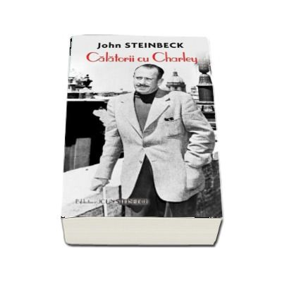 Calatorii cu Charley - John Steinbeck