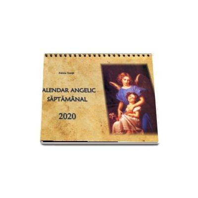 Calendar Angelic Saptamanal 2020