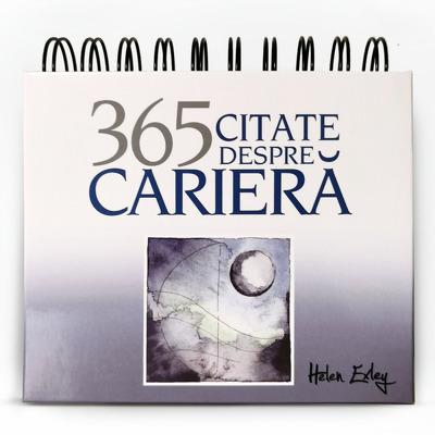 Calendarul 365 Citate despre Cariera