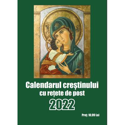 Calendarul Crestinului 2022