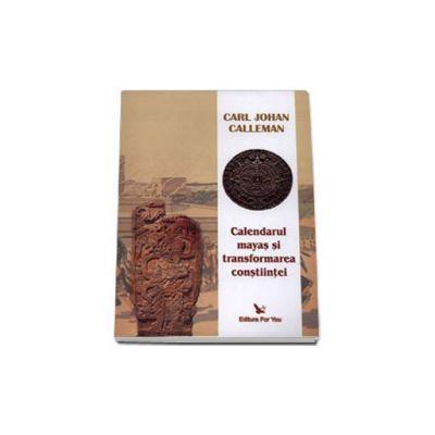 Calendarul mayas si transformarea constiintei