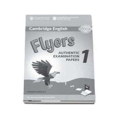 Cambridge English Flyers 1 for Revised Exam from 2018 Answer Booklet - Authentic Examination Papers
