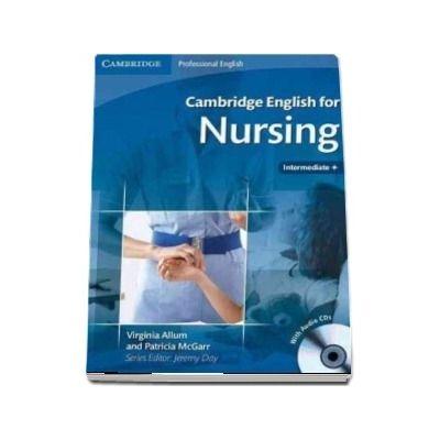 Cambridge English for Nursing Intermediate Plus Student's Book with Audio CD -  Virginia Allum