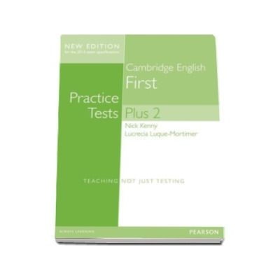 Cambridge English Practice Tests Plus 2 New Edition 2014 First Students Book with Key
