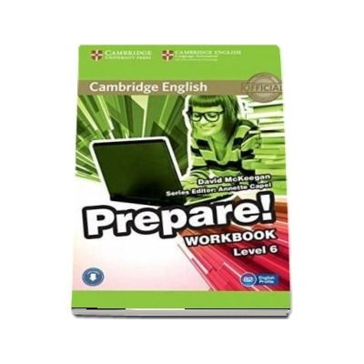 Cambridge English Prepare! Level 6 Workbook with Audio: Cambridge English Prepare! Level 6 Workbook with Audio Level 6 - David McKeegan