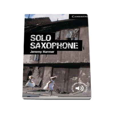 Cambridge English Readers: Solo Saxophone Level 6 Advanced