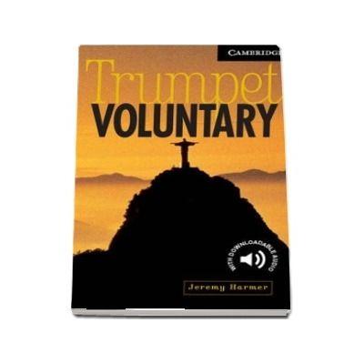 Cambridge English Readers: Trumpet Voluntary Level 6