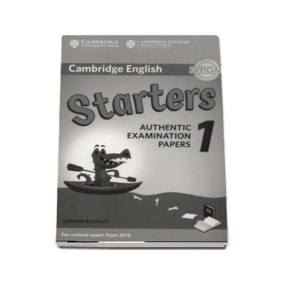 Cambridge English Starters 1 for Revised Exam from 2018 Answer Booklet : Authentic Examination Papers