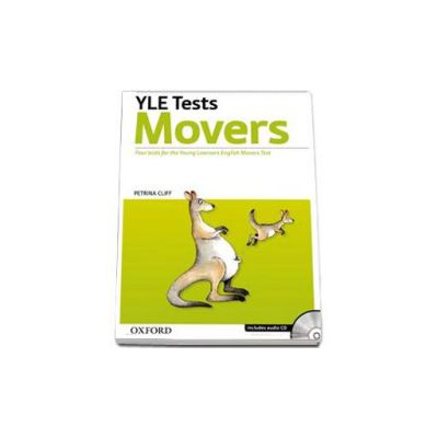 Cambridge Young Learners English Tests. Movers. Teachers Pack Includes audio CD