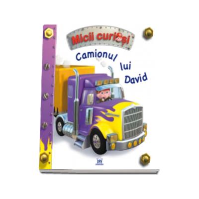 Camionul lui David - Colectia Micii Curiosi