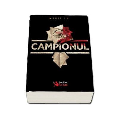 Campionul - Al treilea volum din trilogia Legenda (Marie Lu)